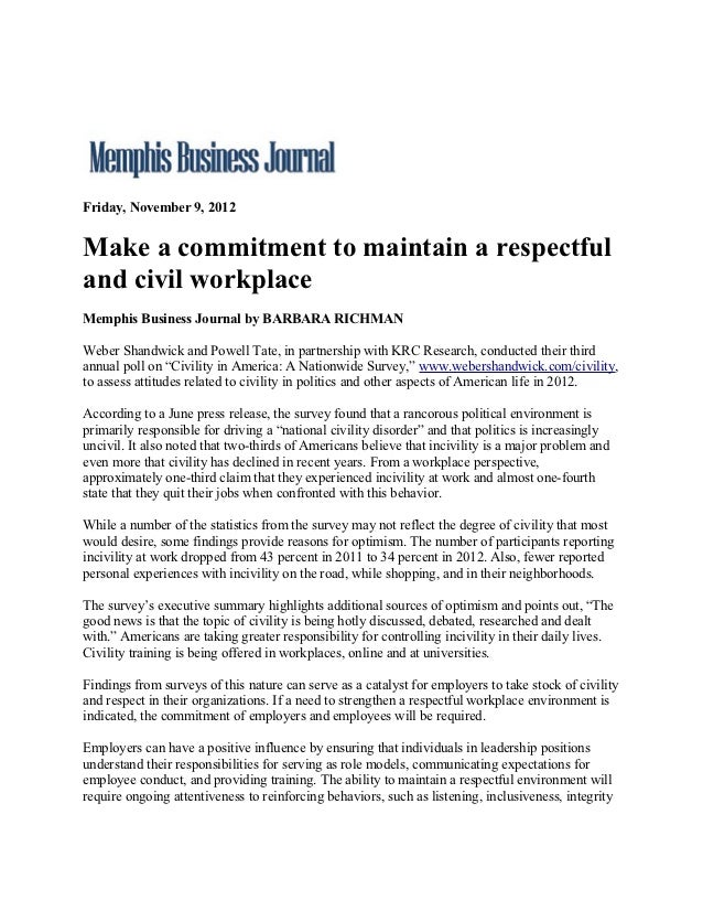 Friday, November 9, 2012Make a commitment to maintain a respectfuland civil workplaceMemphis Business Journal by BARBARA R...
