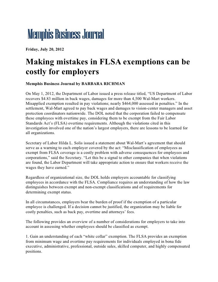 Friday, July 20, 2012Making mistakes in FLSA exemptions can becostly for employersMemphis Business Journal by BARBARA RICH...