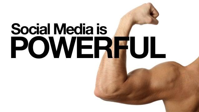 POWERFUL Social Media is