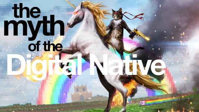 myth the of the Digital Native