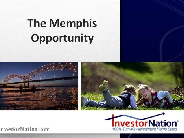 InvestorNation.com The Memphis Opportunity