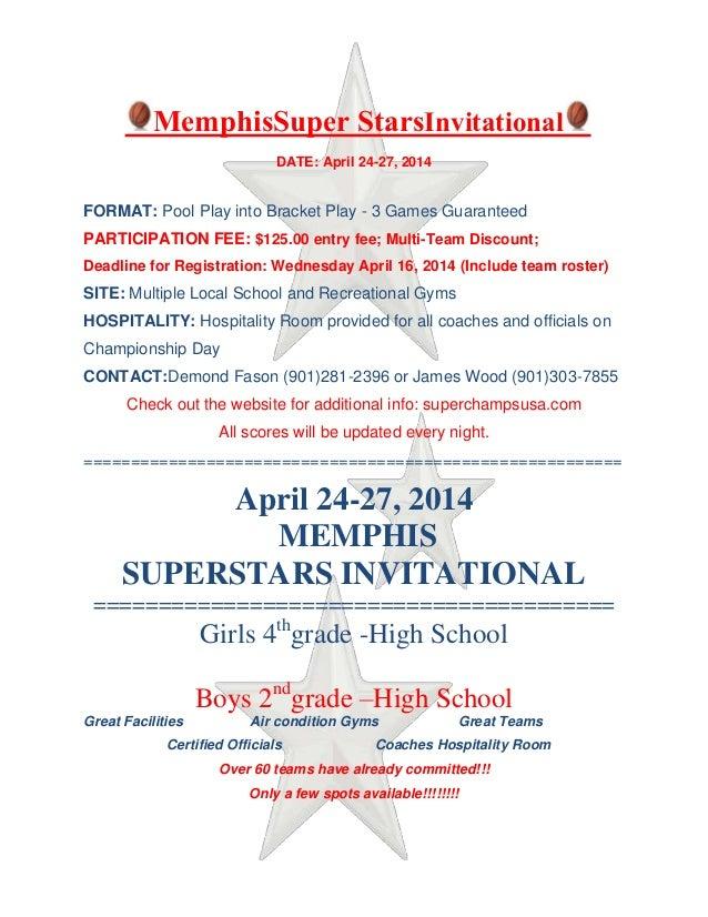 MemphisSuper StarsInvitational DATE: April 24-27, 2014 FORMAT: Pool Play into Bracket Play - 3 Games Guaranteed PARTICIPAT...