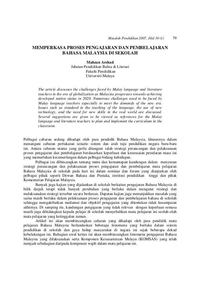 Masalah Pendidikan 2007, Jilid 30 (1) 79 MEMPERKASA PROSES PENGAJARAN DAN PEMBELAJARAN BAHASA MALAYSIA DI SEKOLAH Mahzan A...