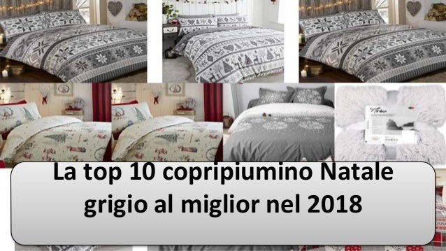 Parure Copripiumino Natale.La Top 10 Copripiumino Natale Grigio Al Miglior Nel 2018