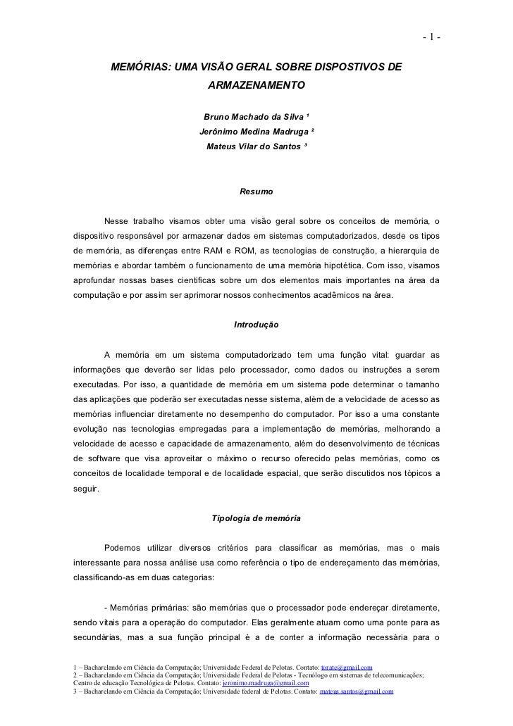 -1-            MEMÓRIAS: UMA VISÃO GERAL SOBRE DISPOSTIVOS DE                                             ARMAZENAMENTO   ...