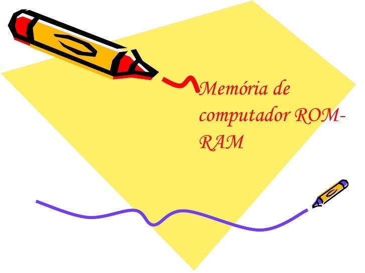 Memória de computador ROM-RAM
