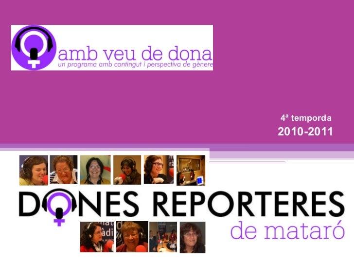 4ª temporda  2010-2011