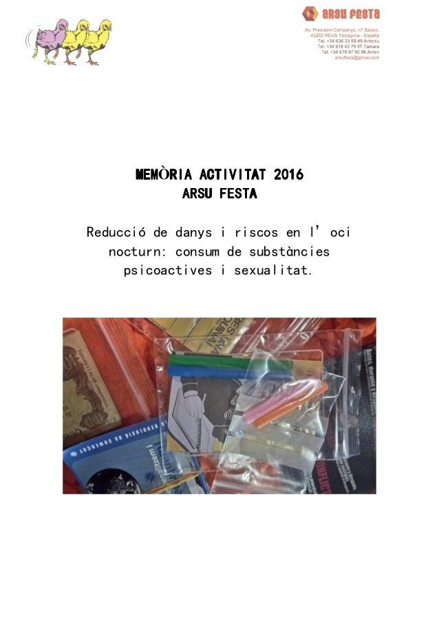 MEMMEMMEMMEMÒRIA ACTIVITAT 2016RIA ACTIVITAT 2016RIA ACTIVITAT 2016RIA ACTIVITAT 2016 ARSU FESTAARSU FESTAARSU FESTAARSU F...