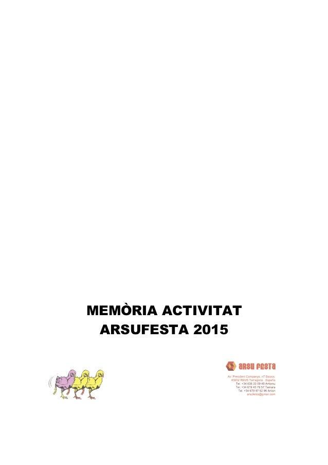 MEMÒRIA ACTIVITAT ARSUFESTA 2015