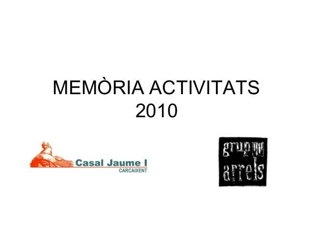 MEMÒRIA ACTIVITATS 2010