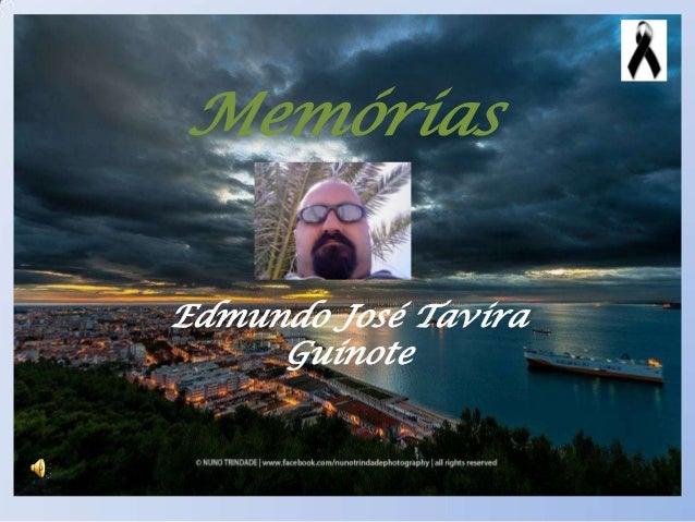 MemóriasEdmundo José TaviraGuinote