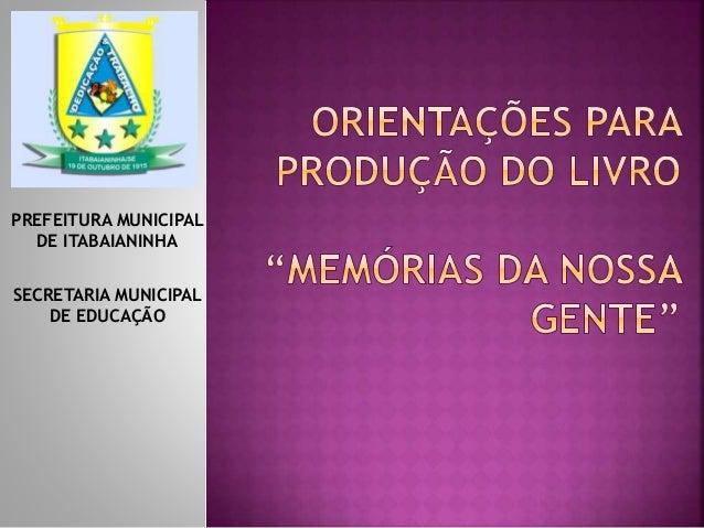 PREFEITURA MUNICIPAL DE ITABAIANINHA SECRETARIA MUNICIPAL DE EDUCAÇÃO