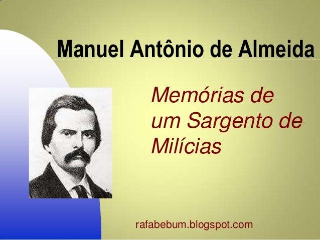 Manuel Antônio de Almeida Memórias de um Sargento de Milícias rafabebum.blogspot.com