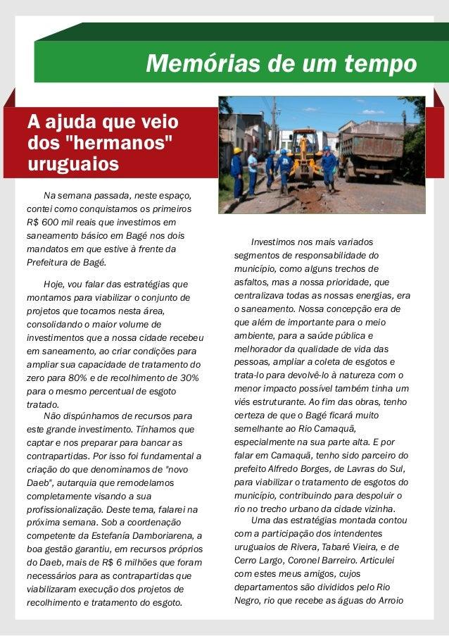 """Memórias de um tempo  A ajuda que veio  dos """"hermanos""""  uruguaios  Na semana passada, neste espaço,  contei como conquista..."""