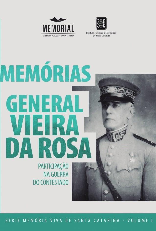 3 Memórias General Vieira da Rosa Florianópolis 2012
