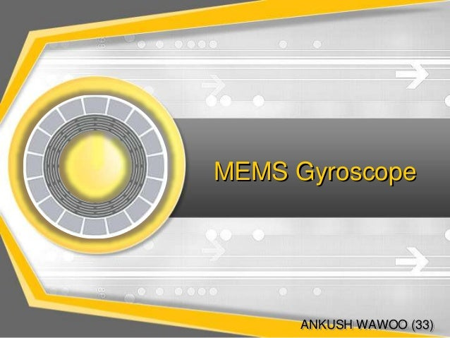 MEMS Gyroscope  ANKUSH WAWOO (33)