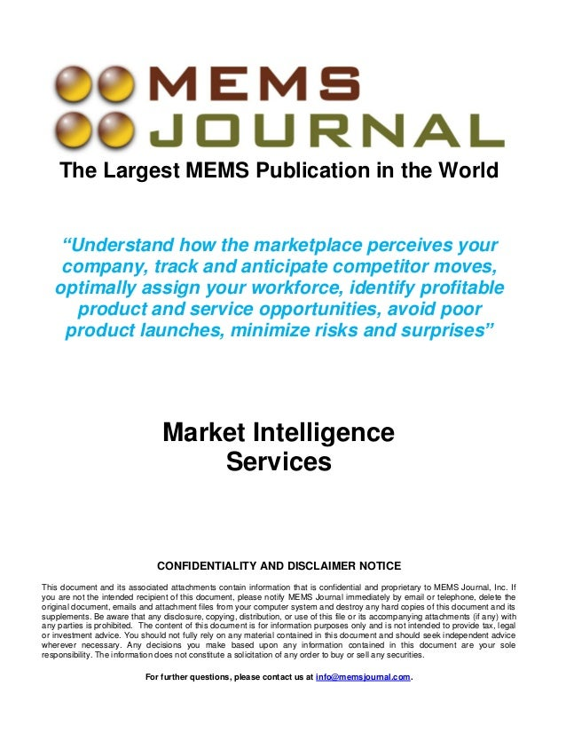 "The Largest MEMS Publication in the World ""Understand how the marketplace perceives your company, track and anticipate com..."