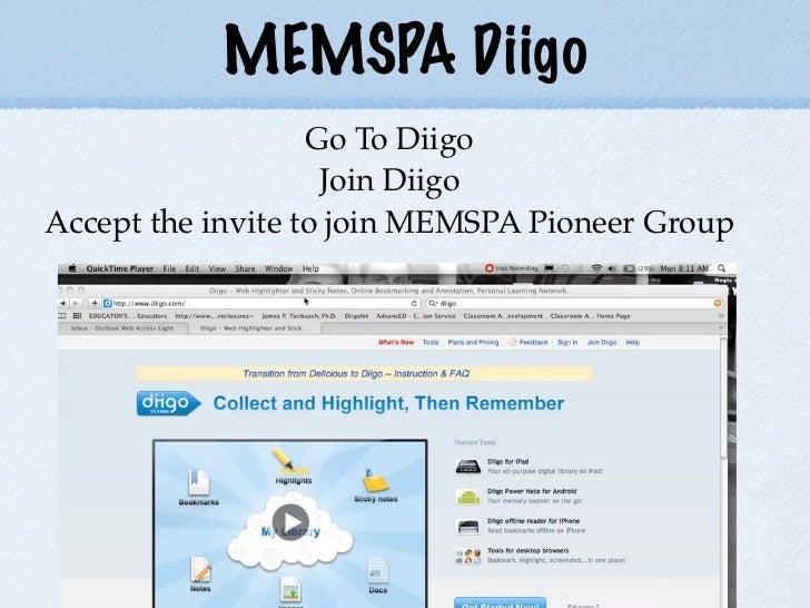 MEMSPA Diigo                   Go To Diigo                    Join DiigoAccept the invite to join MEMSPA Pioneer Group