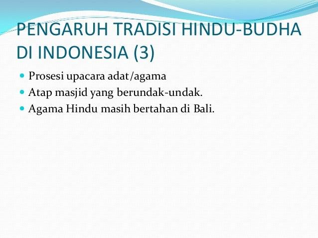 Memudarnya Tradisi Hindu Budha Di Indonesia