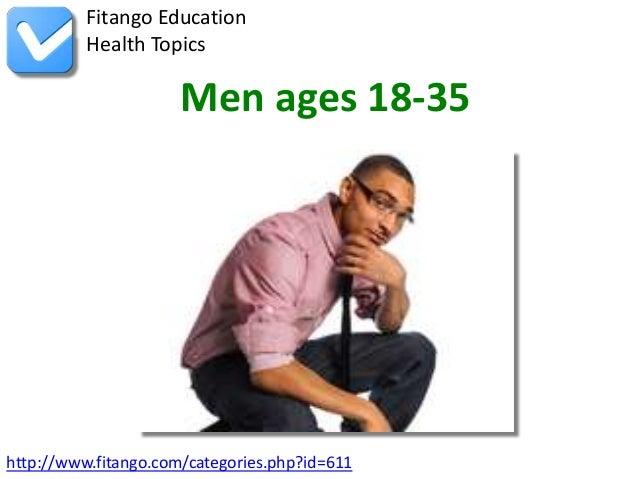 http://www.fitango.com/categories.php?id=611Fitango EducationHealth TopicsMen ages 18-35
