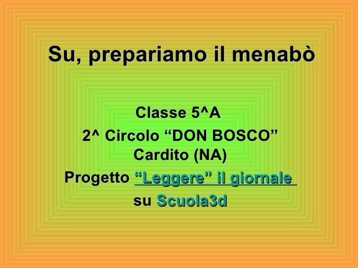 """Su, prepariamo il menabò Classe 5^A  2^ Circolo """"DON BOSCO"""" Cardito (NA) Progetto  """"Leggere"""" il giornale   su  Scuola3d"""
