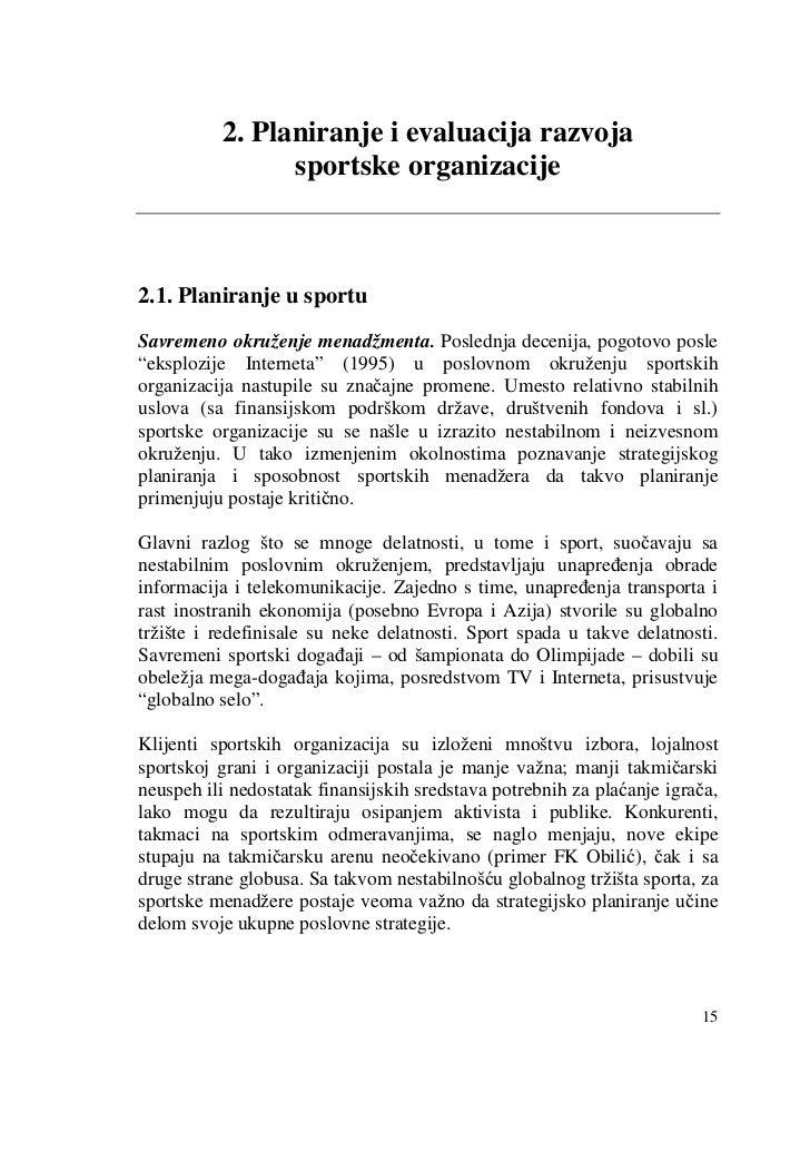 2. Planiranje i evaluacija razvoja                sportske organizacije2.1. Planiranje u sportuSavremeno okruženje menadžm...