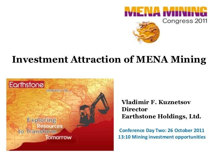 Investment Attraction of MENA Mining                    Vladimir F. Kuznetsov                    Director                 ...