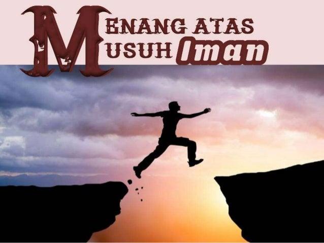 """Iman bukan sekedar kata-kata """"aku percaya"""", tetapi butuh KETEGUHAN HATI untuk tetap percaya meskipun situasi dan kondisi t..."""
