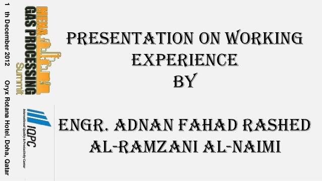 1 th December 2012                                 Presentation on Working                                       Experienc...