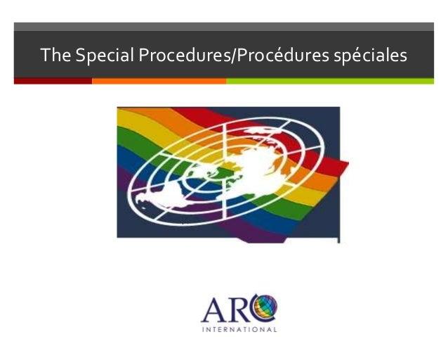 The Special Procedures/Procédures spéciales