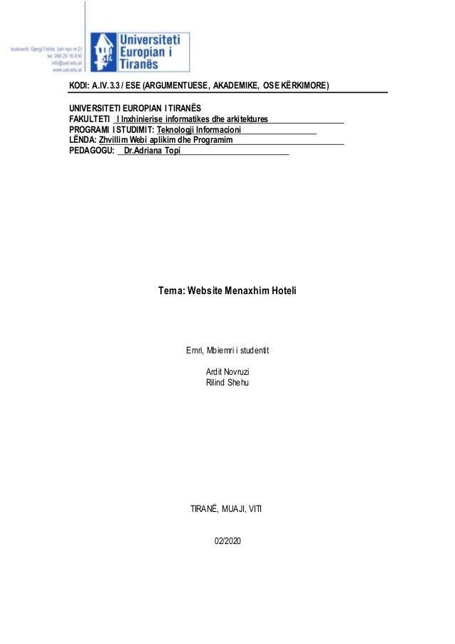 KODI: A.IV.3.3 / ESE (ARGUMENTUESE, AKADEMIKE, OSE K�RKIMORE) UNIVERSITETI EUROPIAN I TIRAN�S FAKULTETI I Inxhinierise inf...