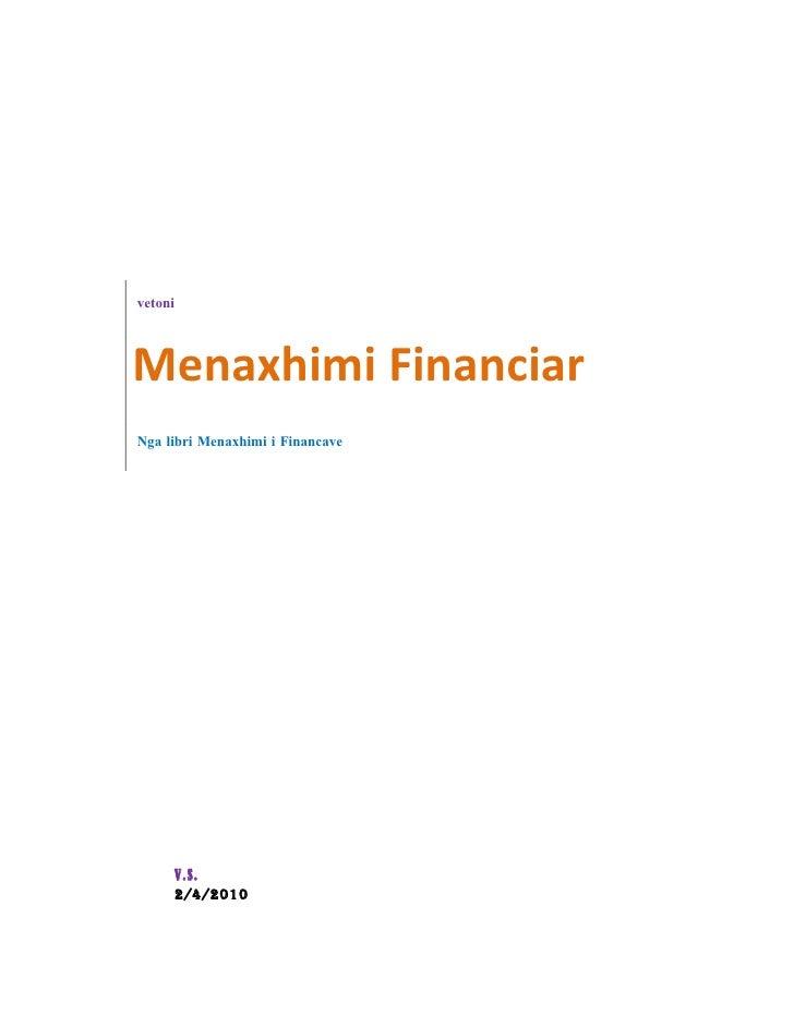 vetoni     Menaxhimi Financiar Nga libri Menaxhimi i Financave          V.S.      2/4/2010