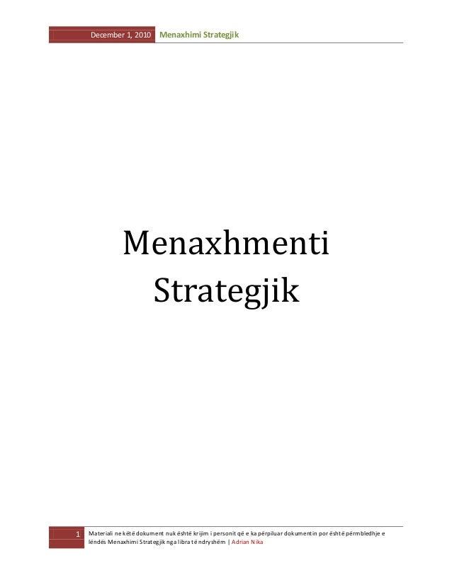 December 1, 2010  Menaxhimi Strategjik  Menaxhmenti Strategjik  1  Materiali ne këtë dokument nuk është krijim i personit ...
