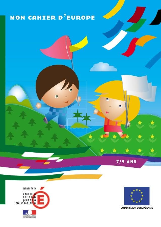 mon cahier d'europe7/9 ANSCOMMISSION EUROPÉENNE