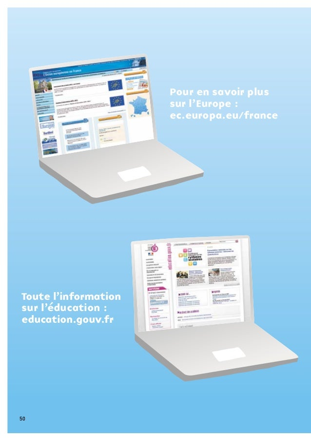 Toute l'informationsur l'éducation :education.gouv.frPour en savoir plussur l'Europe :ec.europa.eu/france50