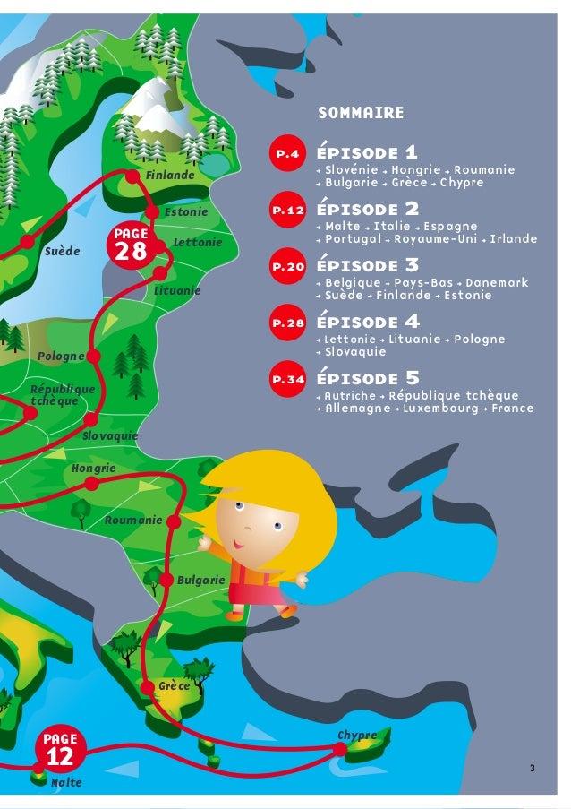 jeu de l'oie p.7Belgique Luxembourg Pays-Bas Danemark Suède Finlanderégate p.18Estonie Lettonie LituaniePologne Allema...