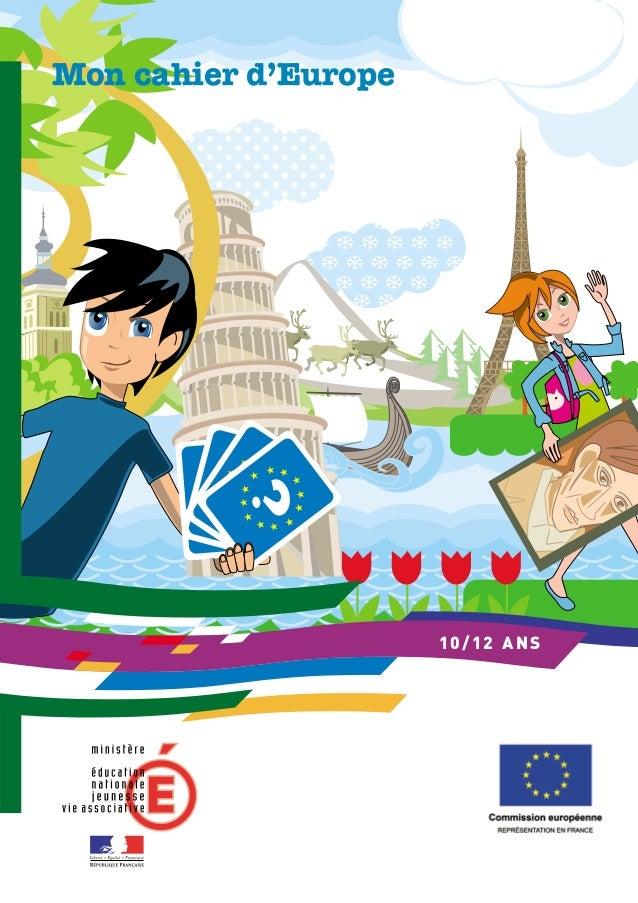 Mon cahier d'Europe10/12 ANS
