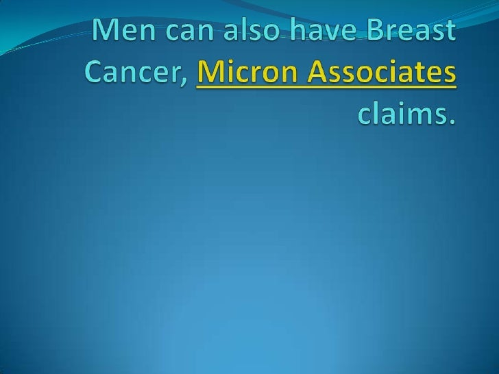    CHICAGO —Men hardly ever get breast cancer, but those those who do often don't survive as long as    women, largely be...