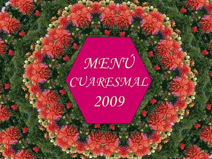 MENÚ CUARESMAL 2009