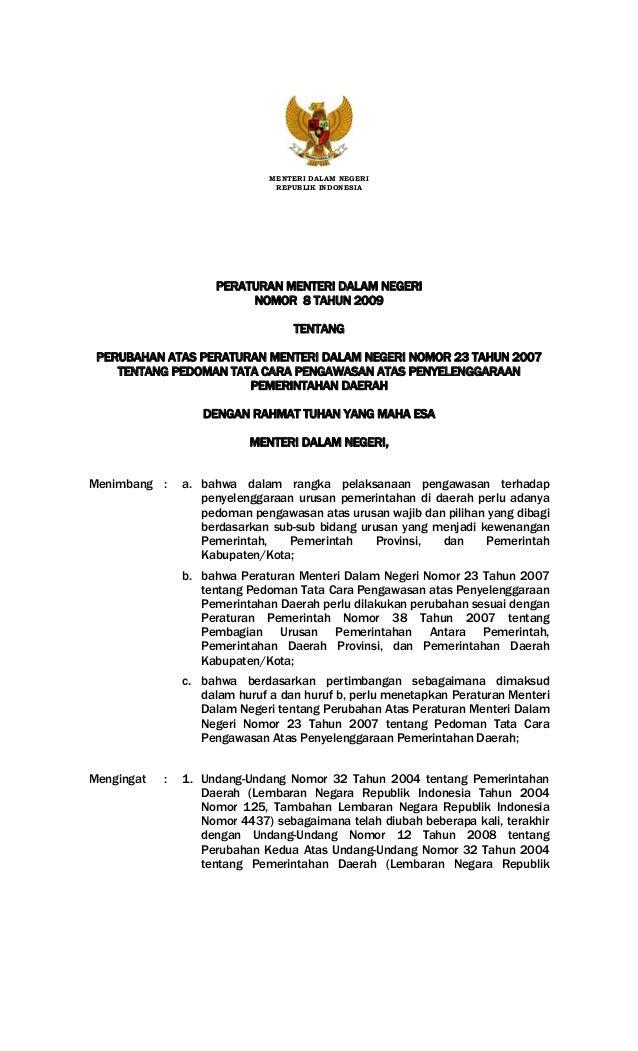 MENTERI DALAM NEGERI REPUBLIK INDONESIA  PERATURAN MENTERI DALAM NEGERI NOMOR 8 TAHUN 2009 TENTANG PERUBAHAN ATAS PERATURA...