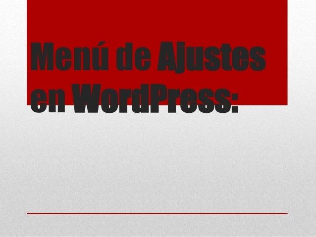 Menú de Ajustes en WordPress: