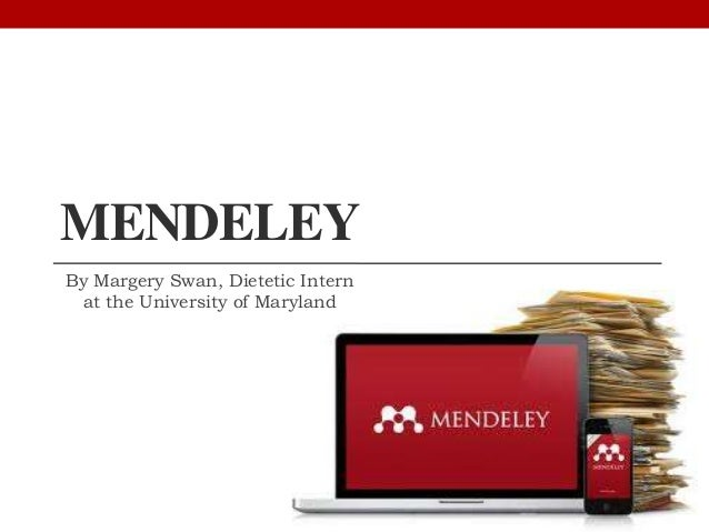MENDELEYBy Margery Swan, Dietetic Intern at the University of Maryland