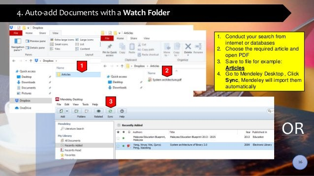 4. Auto-add Documents with a Watch Folder 1 2 1. Conduct your search from internet or databases 2. Choose the required art...