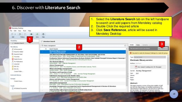 6. Discover with Literature Search 1. Select the Literature Search tab on the left handpane to search and add papers from ...