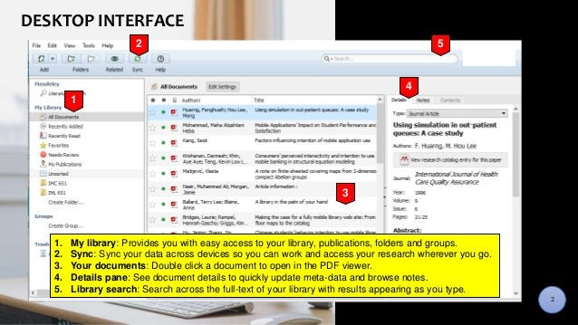 DESKTOP INTERFACEDESKTOP INTERFACE 1. My library: Provides you with easy access to your library, publications, folders and...