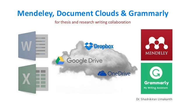 Mendeley, Grammarly and Document Clouds for Thesis and Research Colla…