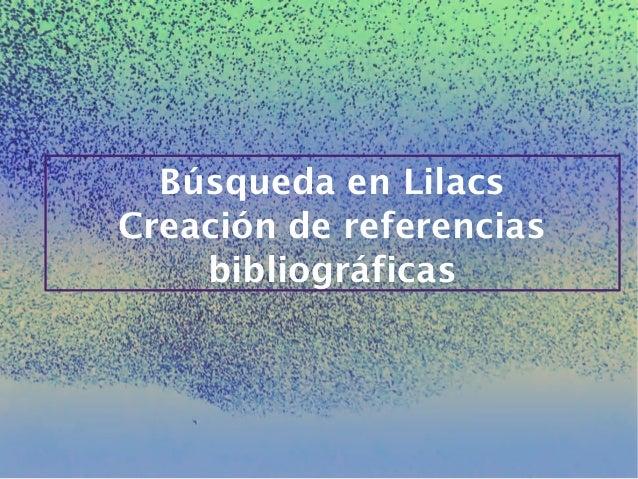 Búsqueda en Lilacs Creación de referencias bibliográficas