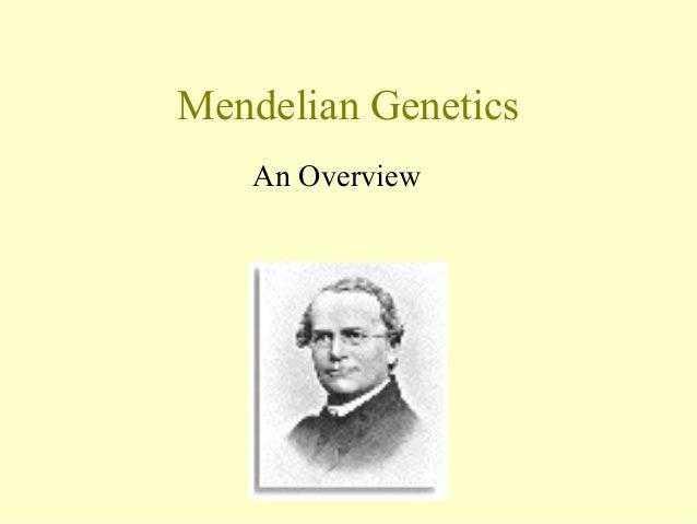 Mendelian Genetics An Overview