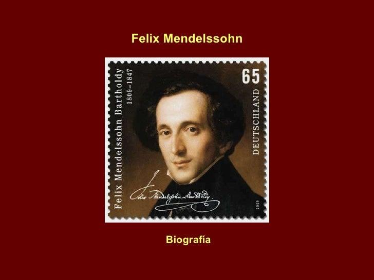Felix Mendelssohn Biografía
