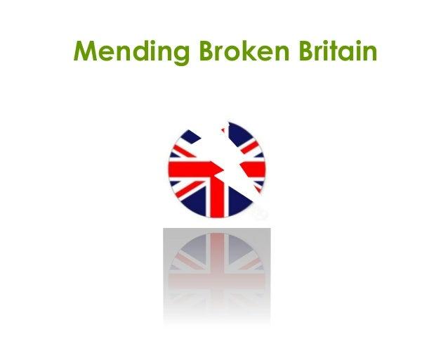Mending Broken Britain